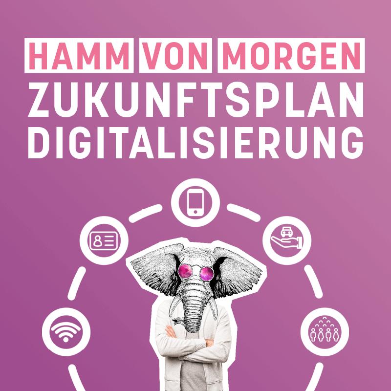 Hamm von Morgen - Zukunftsplan Digitalisierung